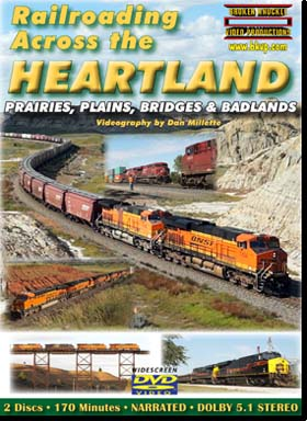 RAILROADING ACROSS THE HEARTLAND -PRAIRIES, PLAINES, BRIDGES & BADLANDS
