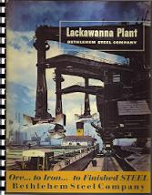 LACKAWANNA PLANT - BETHLEHEM STEEL COMPANY - ORE TO IRON TO FINISHED STEEL