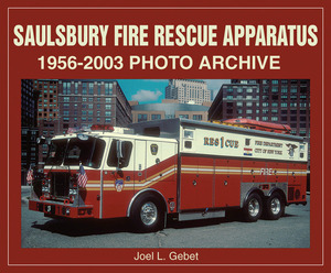 SAULSBURY FIRE RESCUE APPARATUS 1956-2003 PHOTO ARCHIVE