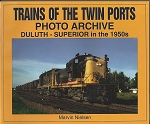 TRAINS OF THE TWIN PORTS PHOTO ARCHIVES – DULUTH SUPERIOR IN THE 1950S
