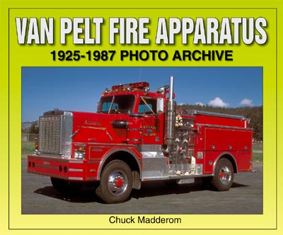 VAN PELT FIRE APPARATUS 1925-1987 PHOTO ARCHIVE