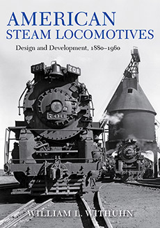 AMERICAN STEAM LOCOMOTIVES DESIGN & DEVELOPMENT 1880-1960