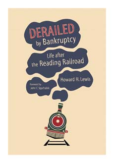 DERAILED BY BANKRUPTCY LIFE AFTER THE READING RAILROAD