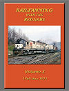 RAILFANNING WITH THE BEDNARS VOLUME 2 1969-1971