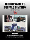 LEHIGH VALLEY'S BUFFALO DIVISION VOLUME 1 NYS BRANCH LINES