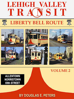 LEHIGH VALLEY TRANSIT VOL 2 LIBERTY BELL ROUTE