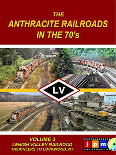 ANTHRACITE RAILROADS OF THE 70'S VOL 3 LEHIGH VALLEY RAILROAD TREICHLERS TO LOCKWOOD NY