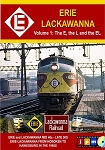 ERIE LACKAWANNA VOLUME 1 THE E. THE L AND THE EL