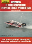 BASICS OF RADIO CONTROL POWER BOAT MODELING 2ND EDITION