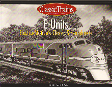 E-UNITS; ELECTRO-MOTIVE'S CLASSIC STREAMLINERS