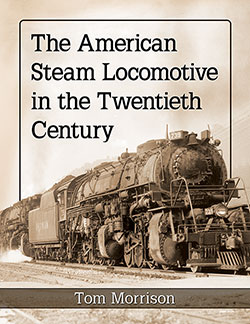 AMERICAN STEAM LOCOMOTIVE IN THE TWENTIETH CENTURY