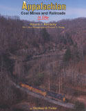 APPALACHIAN COAL MINES & RAILROADS IN COLOR VOL 1 KENTUCKY