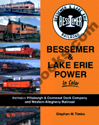 BESSEMER & LAKE ERIE POWER IN COLOR INCLUDES PITTSBURGH & CONNEAUT DOCK COMPANY AND WESTERN ALLEGHENY RAILROAD