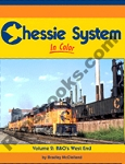 CHESSIE SYSTEM IN COLOR VOL 2 B&O'S WEST END