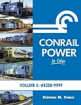 CONRAIL POWER IN COLOR VOL 5 8308-9999