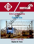 ERIE LACKAWANNA IN THE CONRAIL ERA VOLUME 1 1976-1980
