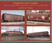 FREIGHT CAR COLOR PORTFOLIO BOOK 4 ACFX-CSXT GULASH 1980-2000