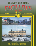 JERSEY CENTRAL FACILITIES IN COLOR VOLUME 1 THE GROWTH ERA