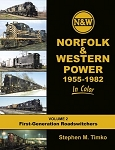 NORFOLK & WESTERN POWER 1955-1982 IN COLOR VOL 2