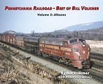 PENNSYLVANIA RAILROAD BEST OF BILL VOLKMER VOLUME 3 ALTOONA