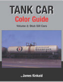 TANK CARS COLOR GUIDE VOL 2 STUB SILL CARS