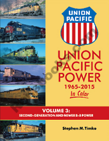 UNION PACIFIC POWER 1965-2015 IN COLOR VOL 3 SECOND GENERATION AND NEWER B-B POWER