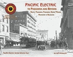 PACIFIC ELECTRIC SERIES VOL 4 TO PASADENA & BEYOND
