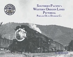 SP PICTORIAL VOL 44 WESTERN OREGON LINES -PORTLAND, OR TO DUNSMUIR, CA