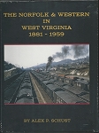 NORFOLK & WESTERN IN WEST VIRGINIA 1881-1959