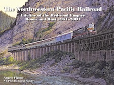 NORTHWESTERN PACIFIC RAILROAD LIFELINE OF THE REDWOOD EMPIRE