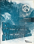 DISCOVERING WASHINGTON'S HISTORIC MINES VOL 1