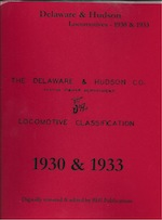 DELAWARE AND HUDSON CO MOTIVE POWER DEPT LOCOMOTIVE CLASSIFICATION 1930 & 33