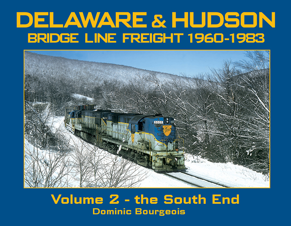 DELAWARE AND HUDSON BRIDGE LINE FREIGHT VOL 2