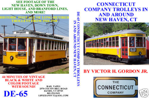 CONNECTICUT COMPANY TROLLEYS IN AND AROUND NEW HAVEN