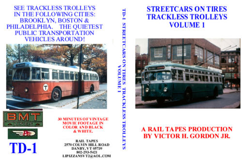 STREETCARS ON TIRES -TRACKLESS TROLLEYS VOL 1