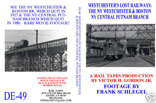 WESTCHESTER'S LOST RAILWAYS - NYW&B AND NYC PUTNAM BRANCH