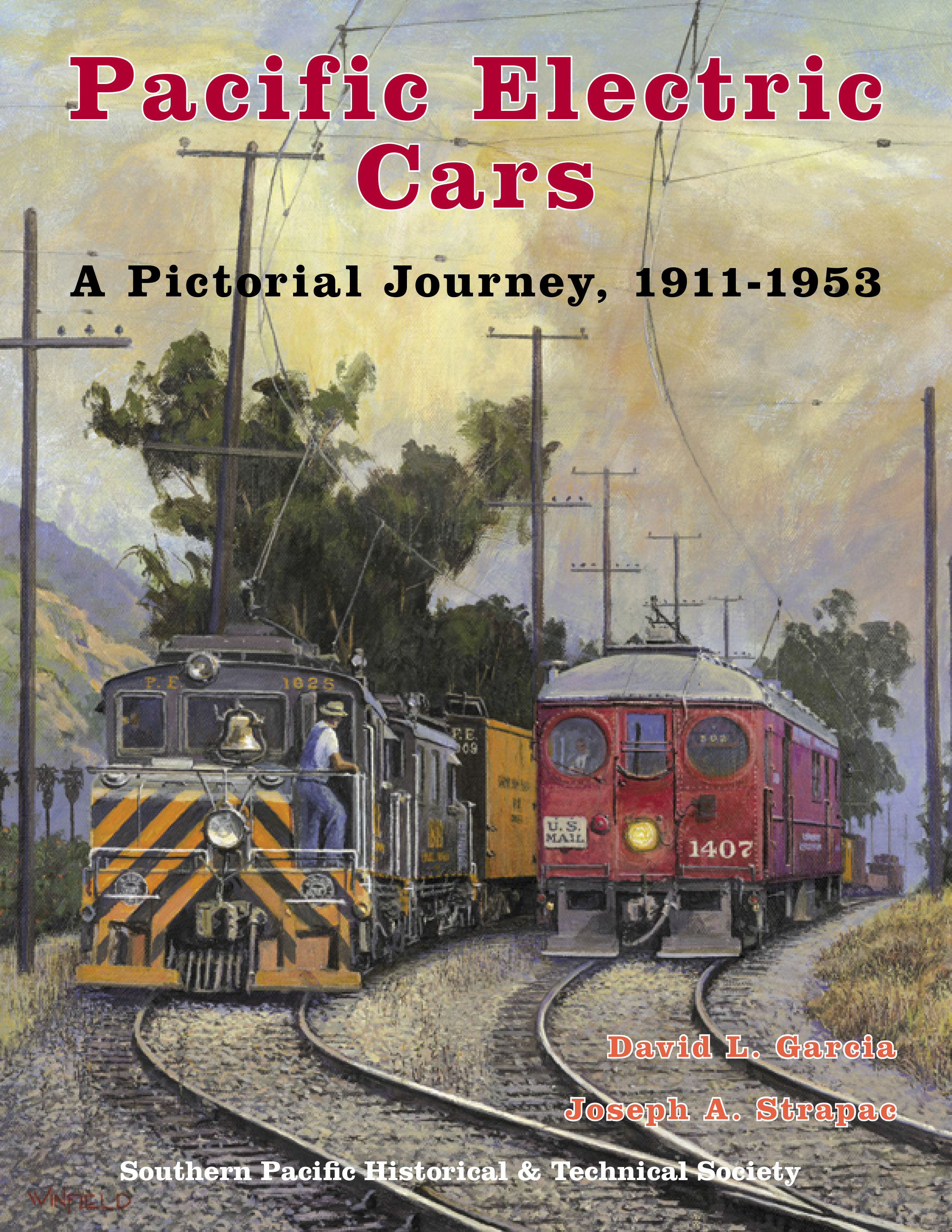 PACIFIC ELECTRIC CARS A PICTORIAL JOURNEY 1911-1953