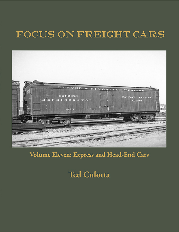 FOCUS ON FREIGHT CARS VOL 11 EXPRESS AND HEAD END CARS