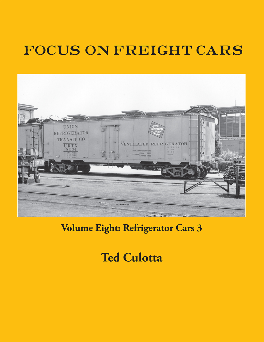 FOCUS ON FREIGHT CARS VOL 8 REFRIGERATOR CARS 3