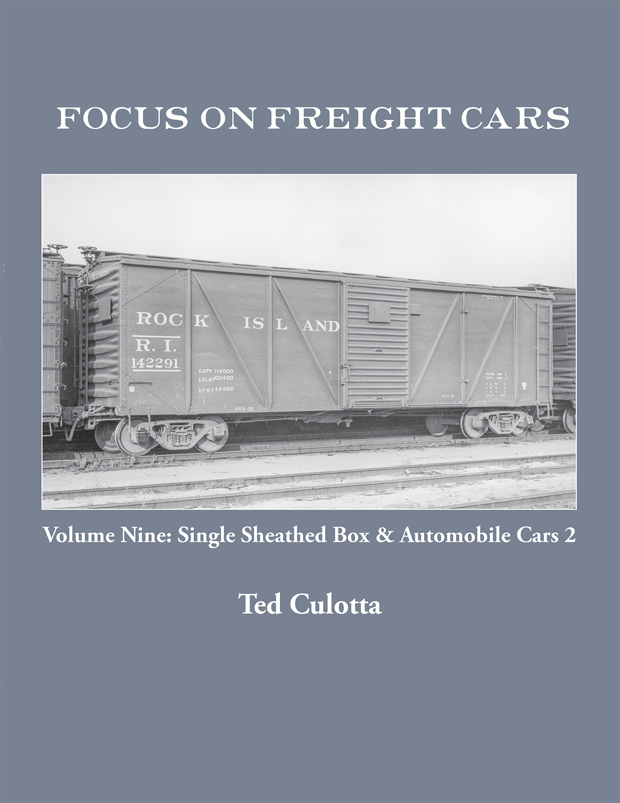 FOCUS ON FREIGHT CARS VOL 9 SINGLE SHEATHED BOX & AUTOMOBILE CARS 2