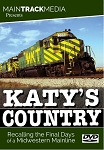 KATY'S COUNTRY – RECALLING THE FINAL DAYS OF A MIDWESTERN MAINLINE