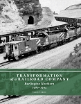 TRANSFORMATION OF A RAILROAD COMPANY – BURLINGTON NORTHERN 1980-1995
