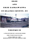 ERIE & ERIE LACKAWANNA IN ORANGE COUNTY, NY VOL 2