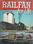 RAILFAN FOR LIFE