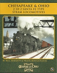 CHESAPEAKE AND OHIO 2-10-2 SANTA FE TYPE STEAM LOCOMOTIVES