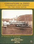 CHESAPEAKE AND OHIO STEAMBOATS AND FERRIES ON THE OHIO RIVER