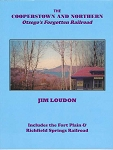 COOPERSTOWN & NORTHERN OTSEGO'S FORGOTTEN RAILROAD