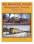 MILWAUKEE ROAD PASSENGER TRAINS VOL 4