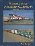 SHORTLINES OF NORTHERN CALIFORNIA VOL 2