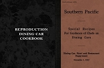 SOUTHERN PACIFIC SPECIAL RECIPES FOR GUIDANCE OF CHEFS ON DINING CARS -1912